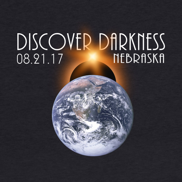 Discover Darkness - Path of Totality NEBRASKA, Total Solar Eclipse 2017 T-Shirt T-Shirt