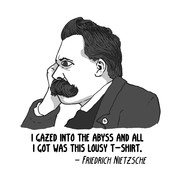 Nietzsche lousy tshirt