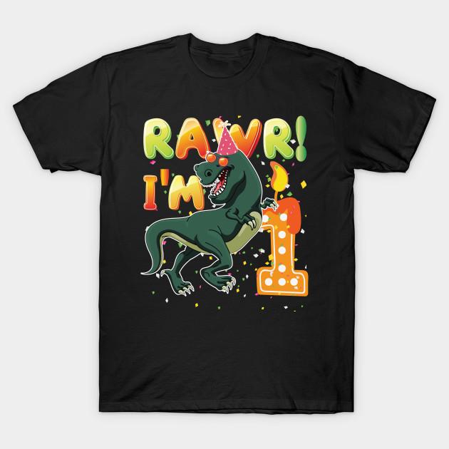 Dinosaur 1st Birthday Shirt 1 Years Old Rawr Im T