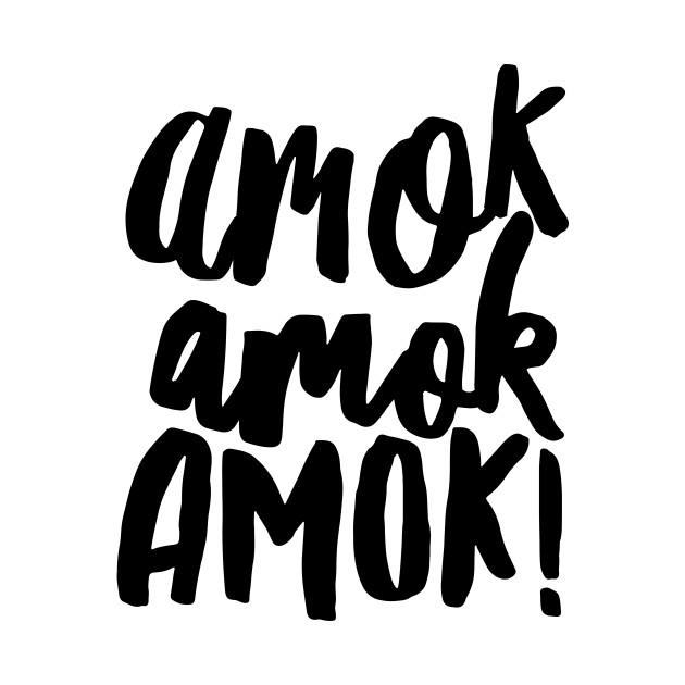 Amok Amok Amok! (black)