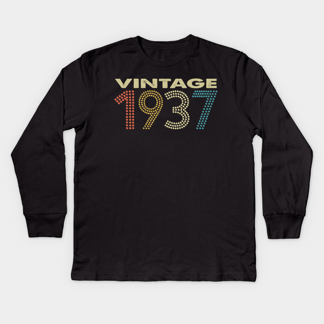 Vintage 1937 Shirt Funny 80 Years Old 80th Birthday TShirt Kids Long Sleeve T