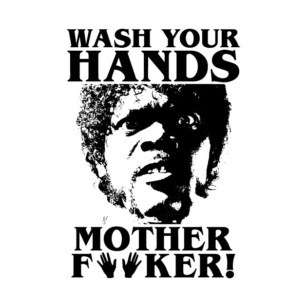 Wash Your Hands (Pulp Fiction style)