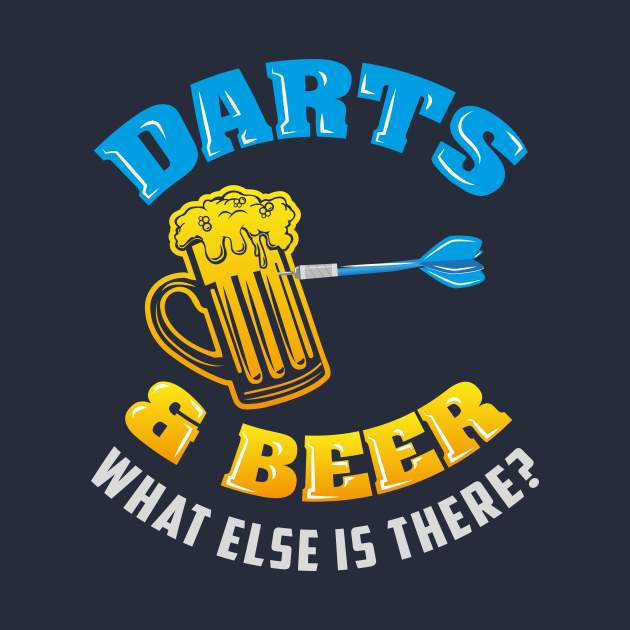 Darts & Beer What Else Is There?