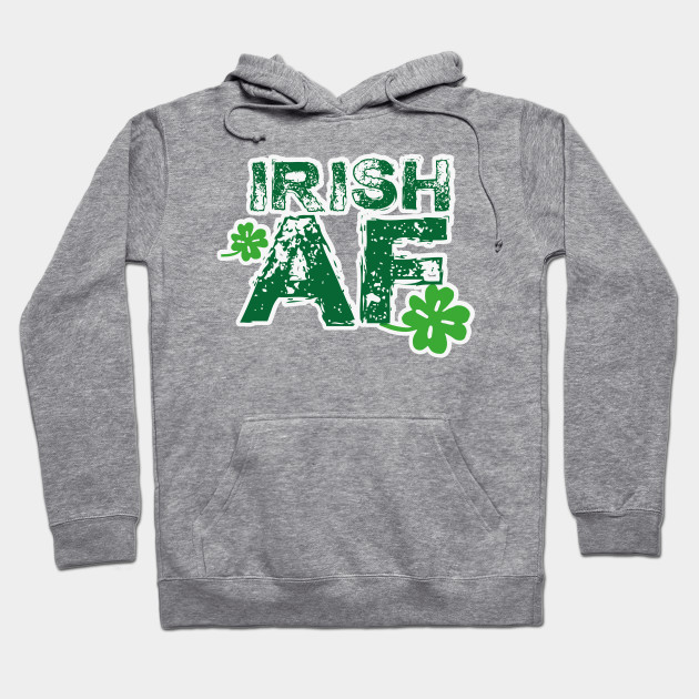 2f7a8ae8 Irish Funny St Patrick's Day Men Women - St Patricks Day - Hoodie ...