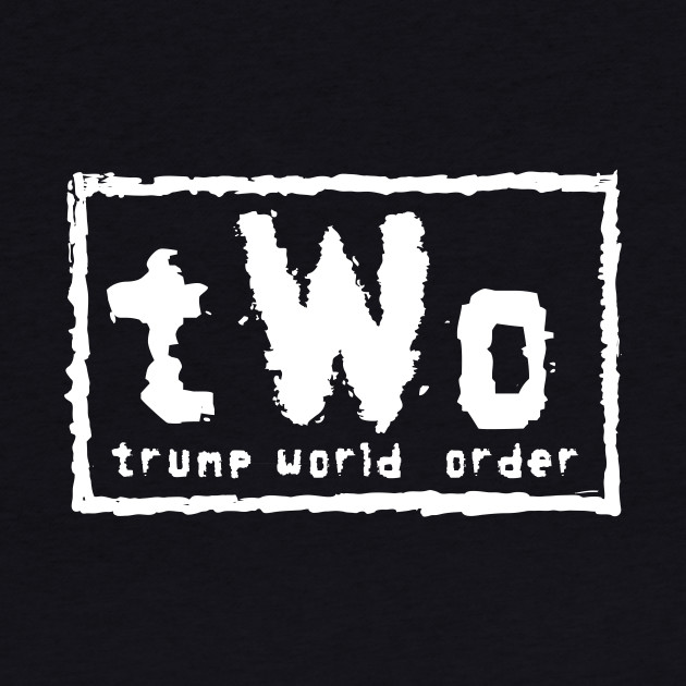 Trump World Order - White