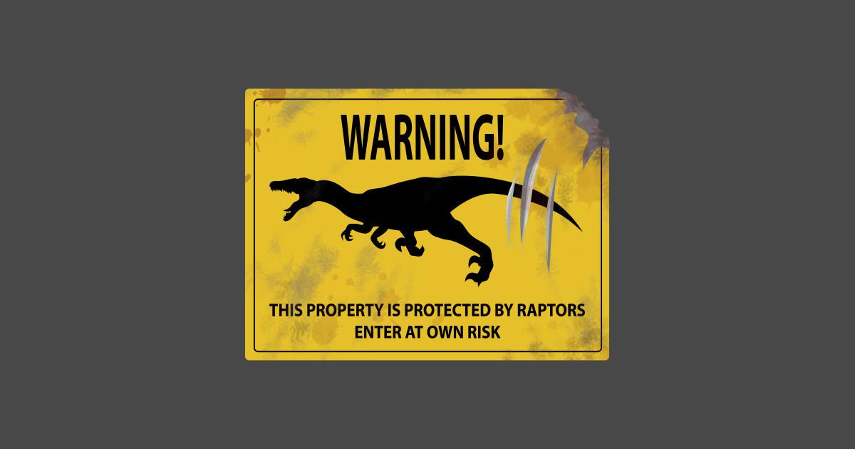 Raptor For Sale >> Beware of Velociraptor Sign - Dinosaurs - Sticker | TeePublic