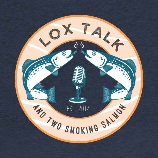 Lox Talk (and two smoking salmon) T-Shirt, reverse