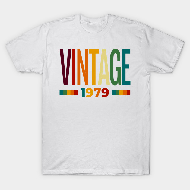 Vintage 1979 40th Birthday For Woman Or Man T Shirt