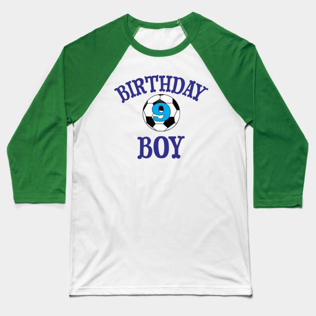 Birthday Boy 9 Soccer Baseball T Shirt