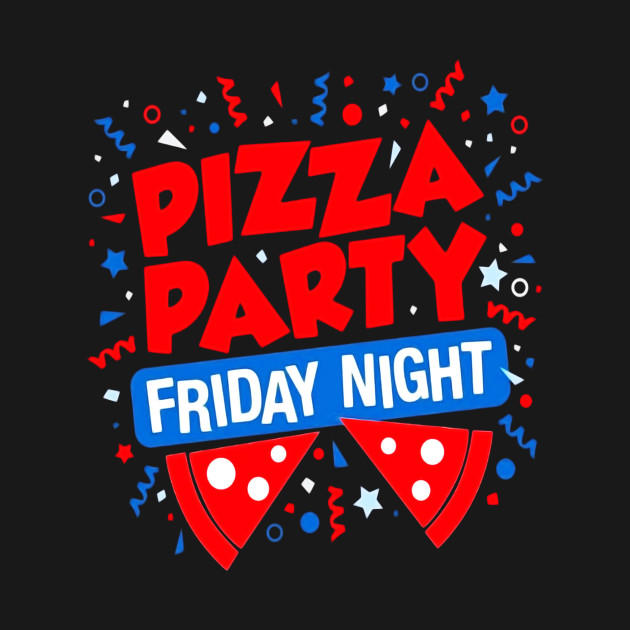 Pizza Party Friday Night Cool Vintage Graphic T Shirt