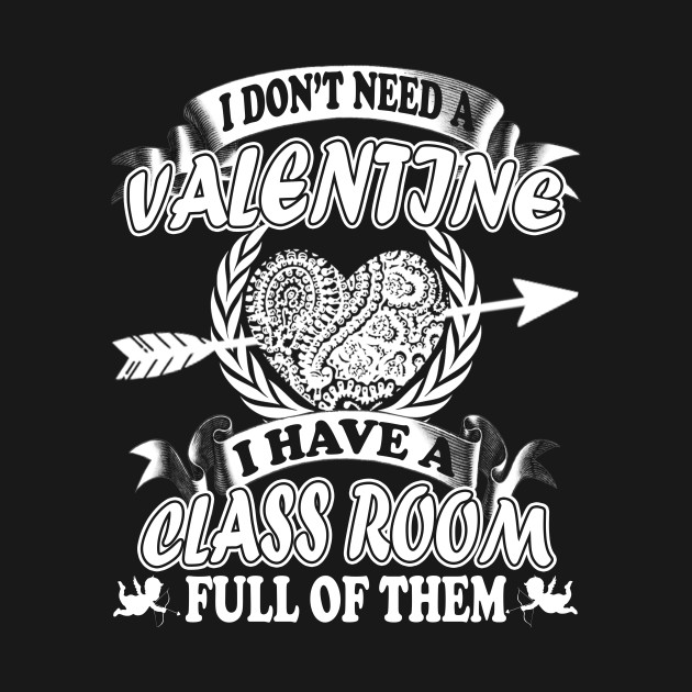 Teacher Valentines Day Shirt Funny Classroom School Gift Family