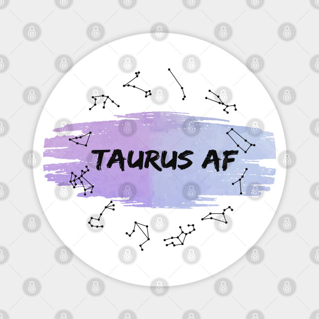 Taurus Af : Spiritual Birth signs