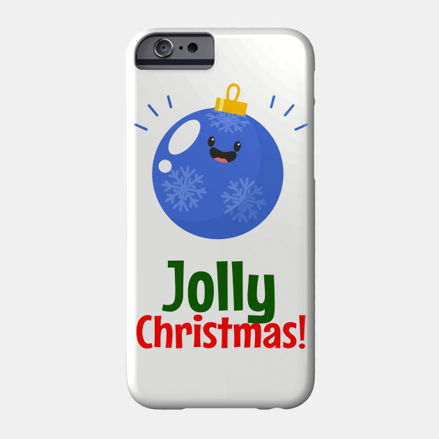 Jolly Christmas - Funny Christmas Phone Case