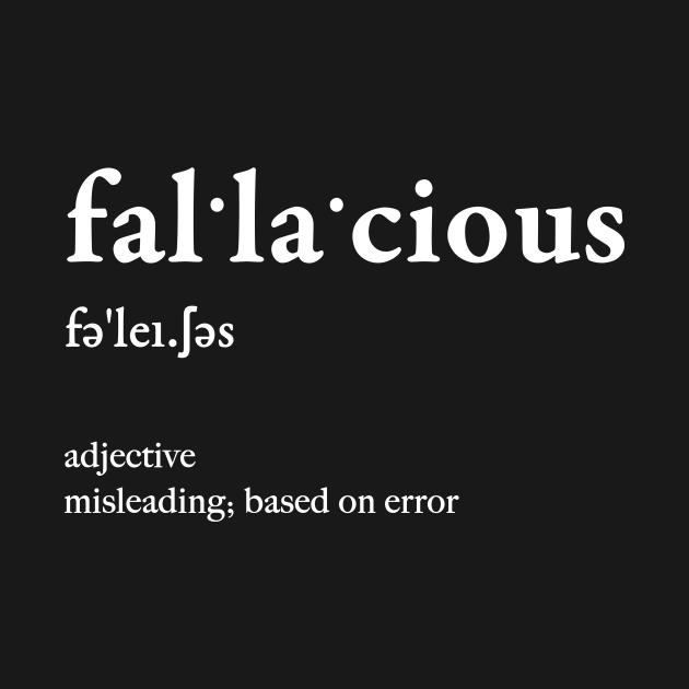 fallacious - Funny - T-Shirt | TeePublic