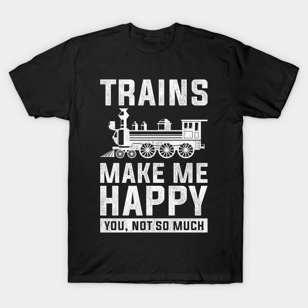 humor train drive design quote trains make me happy train driver