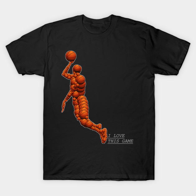 basket i love this game T-Shirt-TOZ