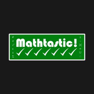 Mathtastic! t-shirts