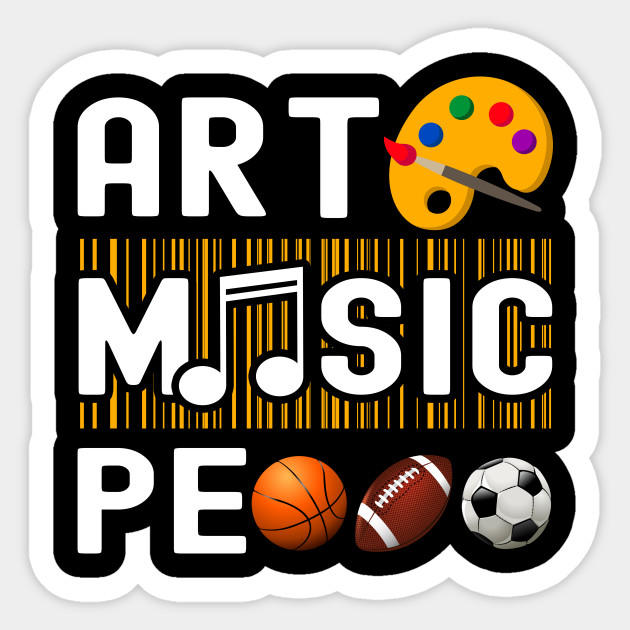 Art Music PE - Back To School Gift For Students or Teachers - Art ...