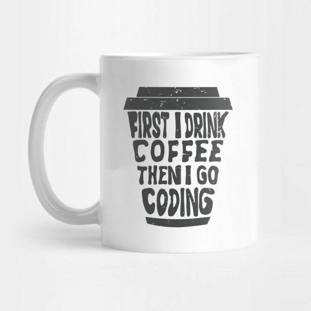 coding t-shirts coffee Gift T-Shirt