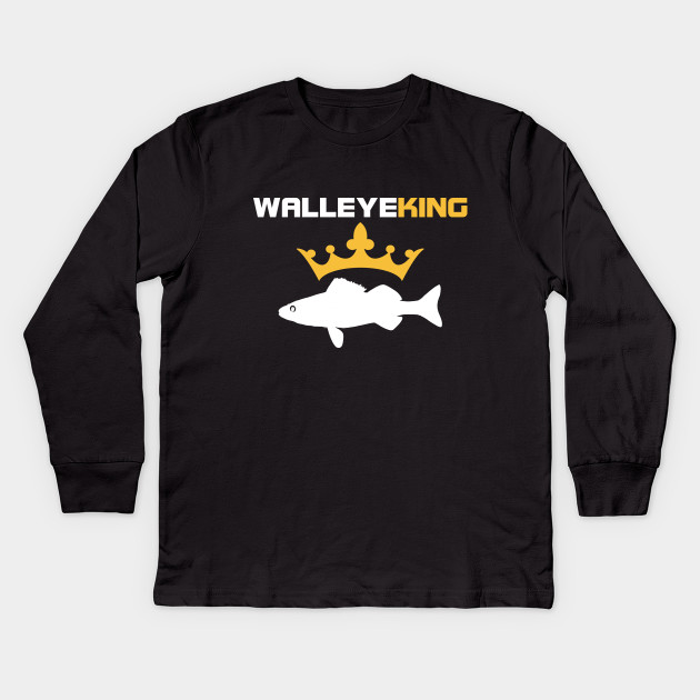 Walleye King Funny Fishing T Shirt Walleye Fishing Kids Long