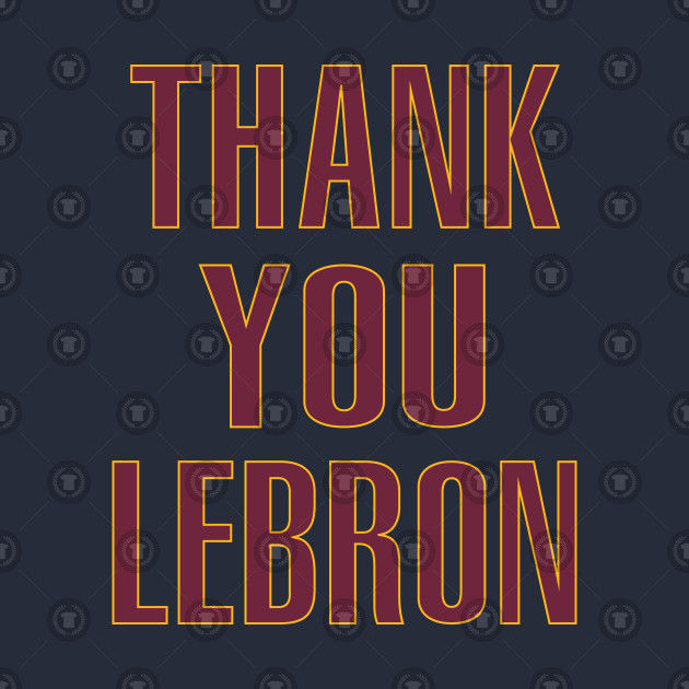 Thank You LeBron