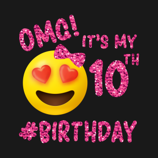 OMG Its My 10th Birthday
