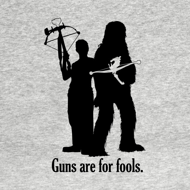 Guns are for fools.