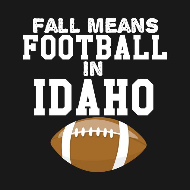 Fall Means football In Idaho