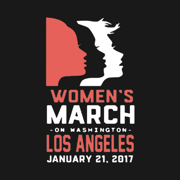 Women's March On Washington Los Angeles 2017 Tshirt