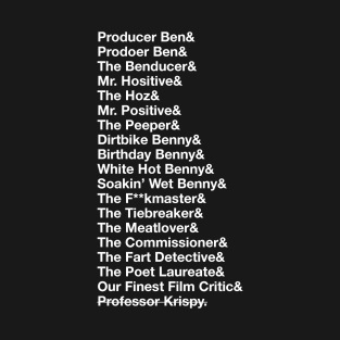 Ben's Nicknames t-shirts
