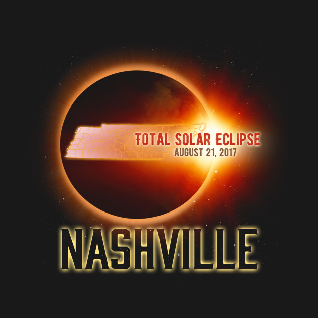 Total Solar Eclipse Shirts Gifts in Tennesse Nashville Cities August 21, 2017 T-Shirt