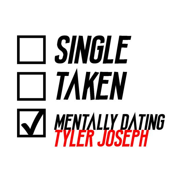 Mentally dating tyler joseph shirt
