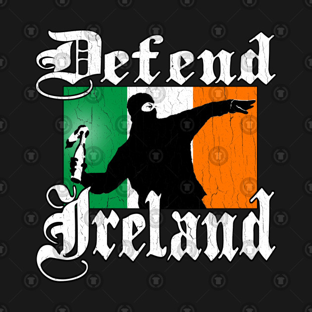 Defend Ireland! (vintage distressed design)