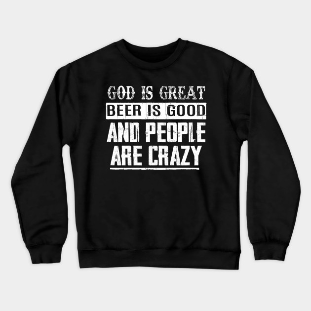 Country Music Lyrics Funny Quotes Shirt Gift Drinking Team Country Music Lyrics Funny Quotes Crewneck Sweatshirt Teepublic