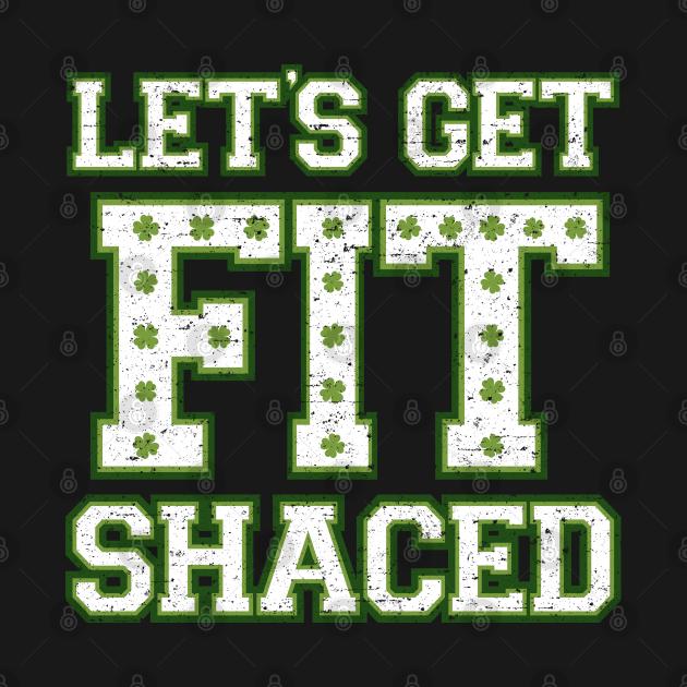 Lets Get Fit Shaced (Clover Alt)