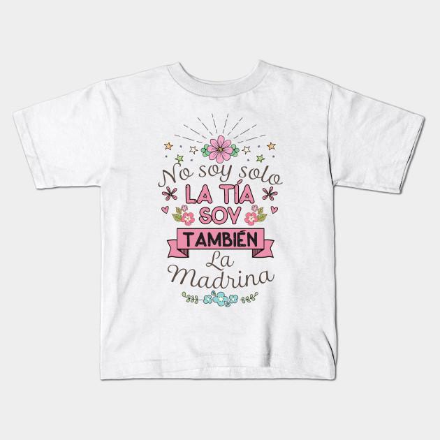 2fe41a6feedf8 No Soy Solo La Tia Soy Tambien La Madrina Madre Shirt