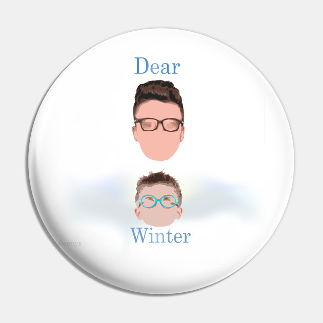 Simplistic Neotheater Ajr Dear Winter Ajr Pin Teepublic Dear winter, i hope you like your name i hope they don't make fun of you when you grow up and go to school, okay? teepublic