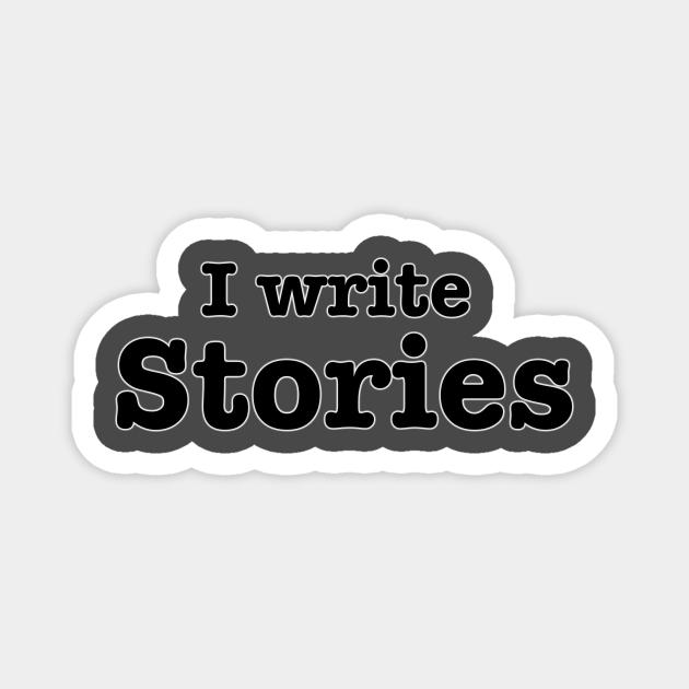 I Write Stories