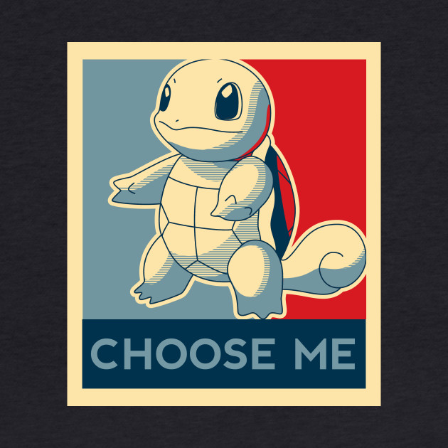 Choose Me - Squirtle