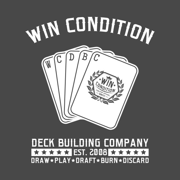 Win Condition Deck Building Company (Dark Shirts)