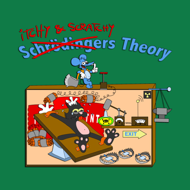ITCHY & SCRATCHY THEORY