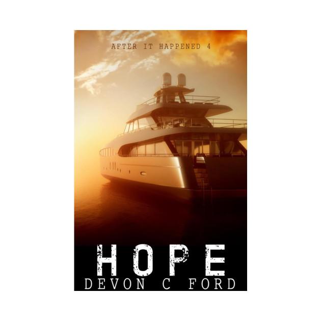 Devon C Ford - After It Happened - Book 4 - Hope