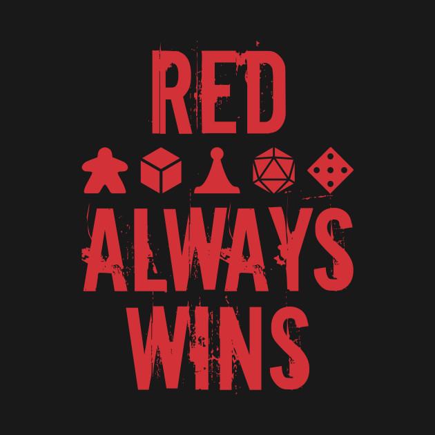 Red Always Wins