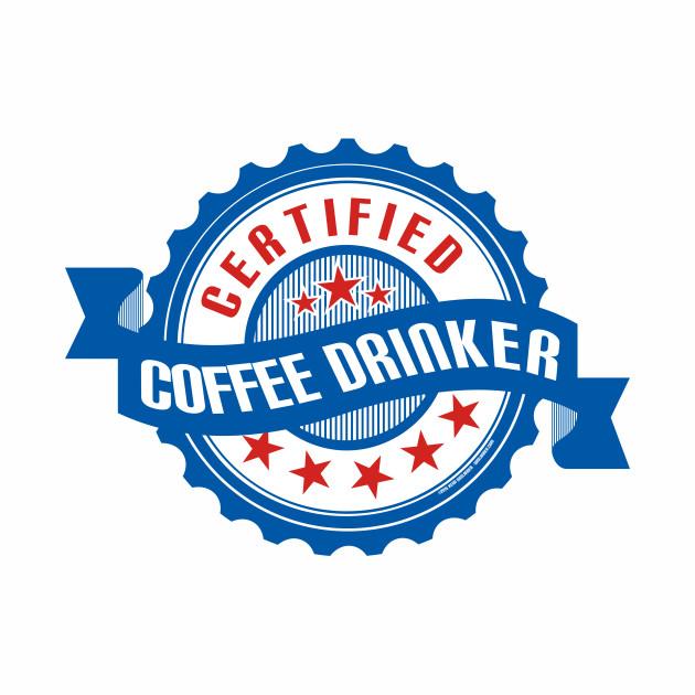 Certified Coffee Drinker