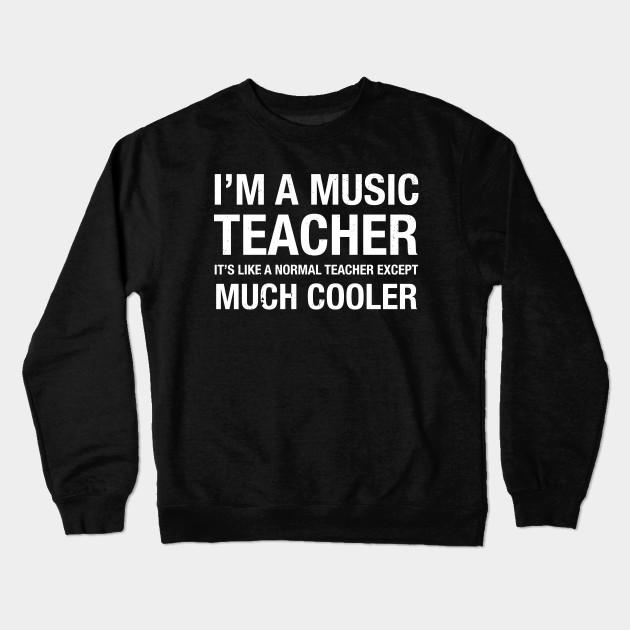 371a2cf3 Proud Music Teacher Funny Cute School Teacher Gift T Shirt Crewneck  Sweatshirt