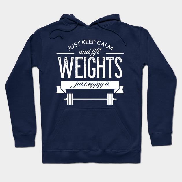Sweatshirt Hoodie Keep Calm and Lift On