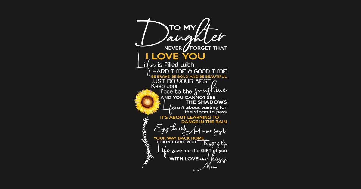 Download To My Daughter Never Forget That I Love you - Family ...
