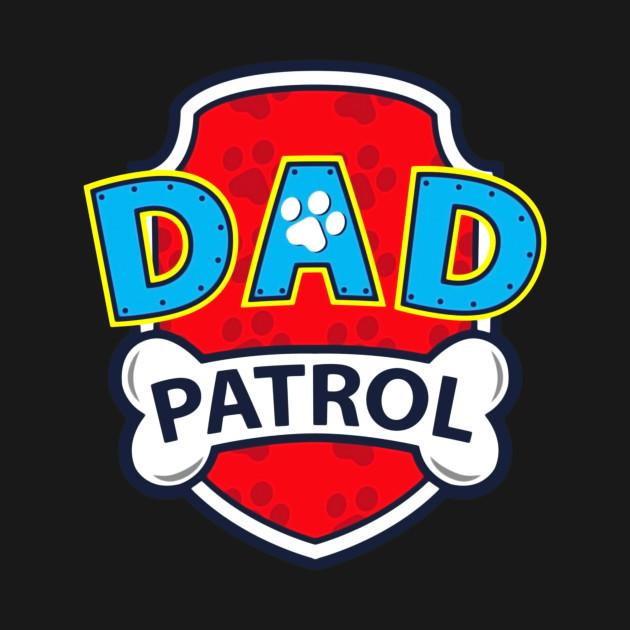 eb3580e9 Funny dad patrol funny dad patrol shirt teepublic jpg 630x630 Dad patrol