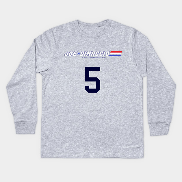 db72a20eb Joe DiMaggio: A Real American Hero (Navy Number) Kids Long Sleeve T-Shirt