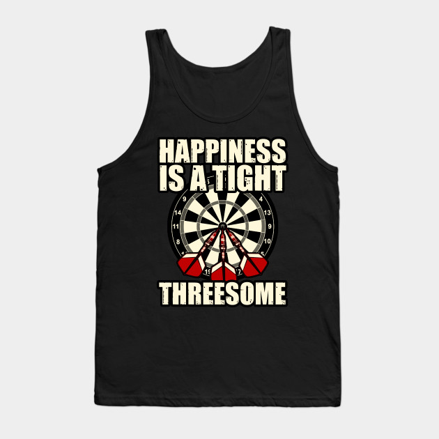 Darts happiness is a tight threesome Funny Gift